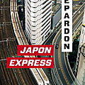 Japon express de depardon : issn 2607-0006