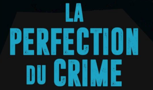 Bandeau - La perfection du crime