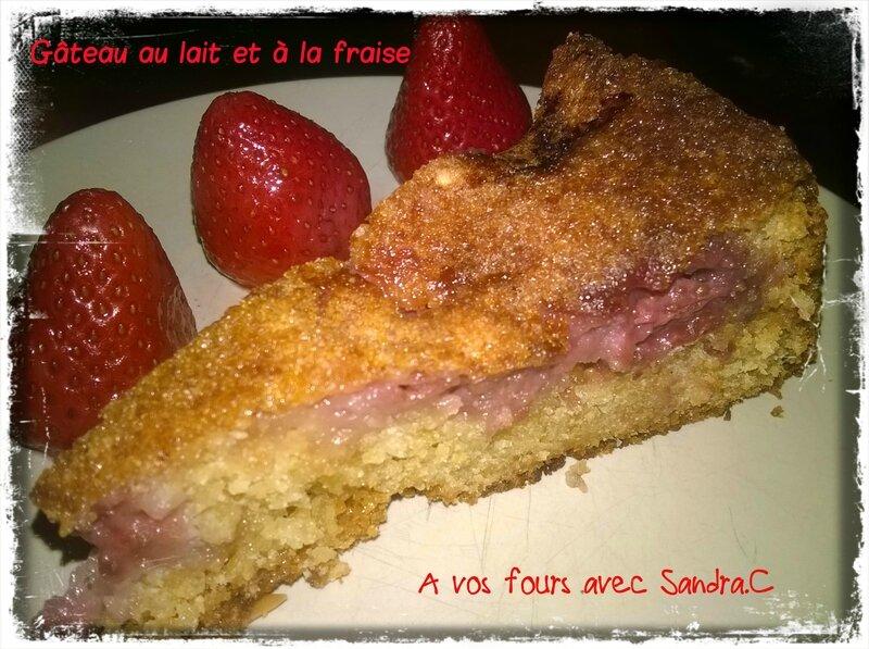 Gâteau au lait et fraise