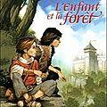 L'enfant et la forêt - jean-côme noguès