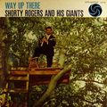 Shorty Rodgers And His Giants - 1958 - Way Up There (Atlantic)