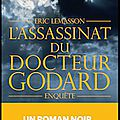 l assassinat du docteur godard
