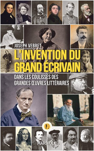 Joseph Vebret - L'invention du grand écrivain