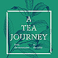 Exhibition explores tea as a muse and its cultural significance throughout the centuries