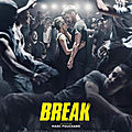 [chronique film] break de marc fouchard