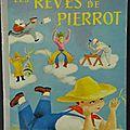 Livre collection ... les rêves de pierrot (1957) * petit livre d'argent *