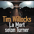 La mort selon turner de tim willocks