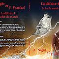 La défaite 4 : la fin du match (ysaline fearfaol et ayleen night)