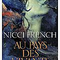 Au pays des vivants, nicci french